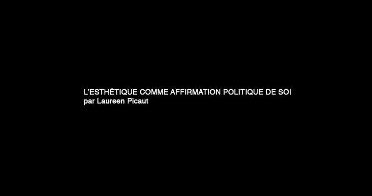 L'esthétique comme affirmation politique de soi : depuis une interprétation de l'ouvrage Décolonisons les arts !
